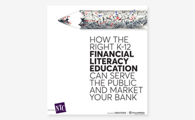 How The Right K12 Financial Literacy Education Can Serve The Public And Market Your Bank
